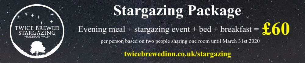 Stargazing packages at Twice Brewed Inn